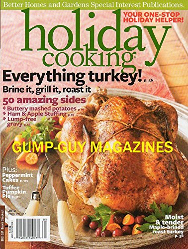 Punter Homes and Gardens Special Interest Publications HOLIDAY COOKING, EVERYTHING TURKEY Brine, Grill, or Roast It