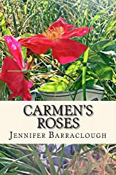 Carmen's Roses: A story of mystery, romance and the paranormal (Three Novellas Book 1)