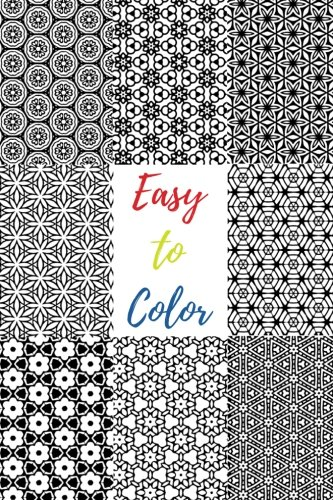Easy to Color: 60 Beautiful Black & White Patterns to Color in & Relax Your Mind (Black Background Coloring Abstracts) (Volume 1)