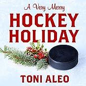 A Very Merry Hockey Holiday: Assassins Series, Book 6.5 | Toni Aleo
