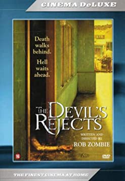 Devil's Rejects movie written and directed by Rob Zombie