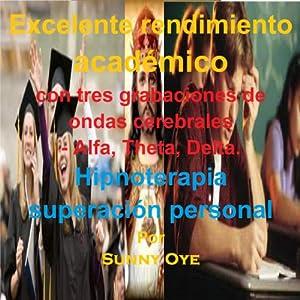 Excelente Rendimiento Académico-garantizado para mejorar su rendimiento en un 25%! (Spanish) Speech
