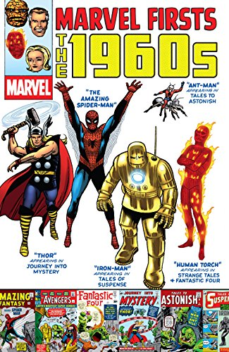 Marvel Firsts: The 1960s]()
