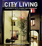 img - for City Living: Apartments, Lofts, Studios, and Townhouses book / textbook / text book