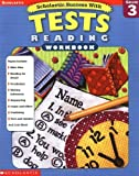 img - for Scholastic Success With: Tests: Reading Workbook: Grade 3 (Scholastic Success with Workbooks: Tests Reading) (2002-08-01) book / textbook / text book
