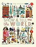 Image of Show & Tell Me the World