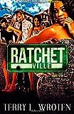 Ratchetville Series 1-3, Wroten, Terry, 0983457360