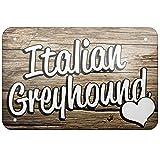 Metal Sign Italian Greyhound, Dog Breed Italy, Small 8x12