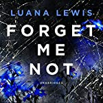 Forget Me Not | Luana Lewis