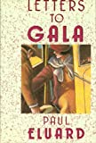 Letters to Gala, Paul Éluard, 1557781192
