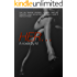 HER ...: The erotic journey of a findom mistress adept of insane blackmails and her quest for love.