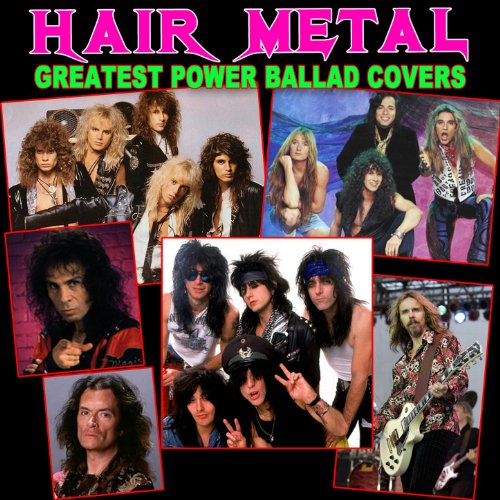 Amazon.com: Hair Metal Greatest Power Ballad Covers: Various ...
