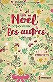 Un Noël pas comme les autres: Une romance de Noël cocooning et pleine d'émotions