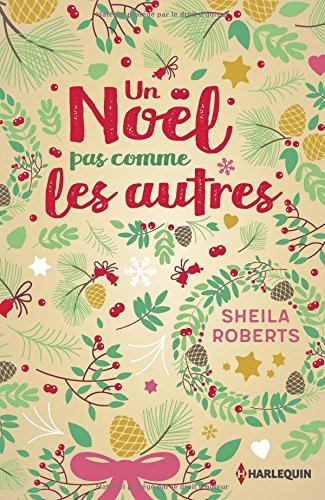 Un Noël pas comme les autres de Sheila Roberts  61mBpCwruDL
