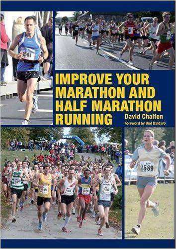 Book Improve Your Marathon and Half Marathon Running by David Chalfen (2012-12-01)