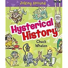 Hysterical History (Joking Around)
