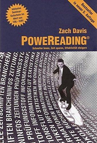 PoweReading: Schneller lesen, Zeit sparen, Effektivität steigern