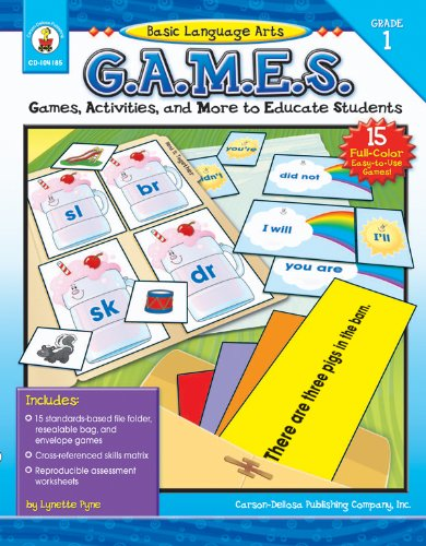 Basic Language Arts G.A.M.E.S., Grade 1: Games, Activities, and More to Educate Students