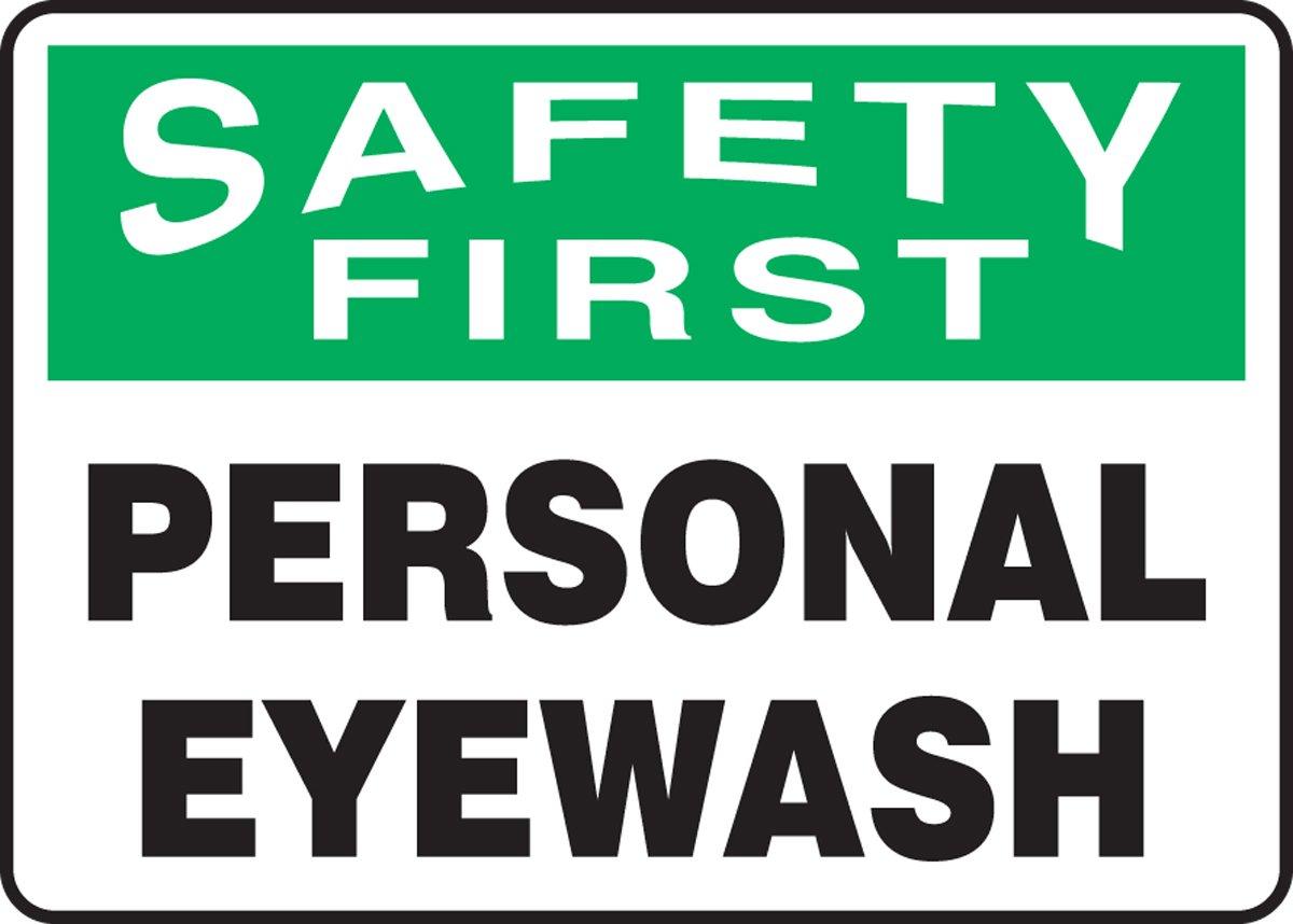 LegendSAFETY FIRST PERSONAL EYEWASH Accuform MFSD907VA Aluminum Safety Sign 10 Length x 14 Width Green//Black on White