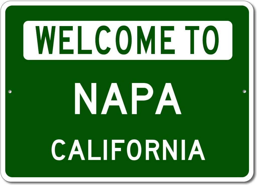 Napa, California - Welcome to US City State Sign - Metal Street Sign, Man Cave Wall Decor, Personalized Gift Idea, US City Welcome Sign, Made in USA - 10x14 inches