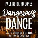 A Dangerous Dance | Pauline Baird Jones