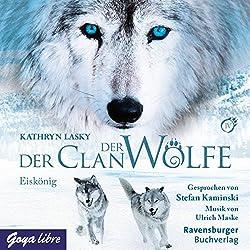 Eiskönig (Der Clan der Wölfe 4)