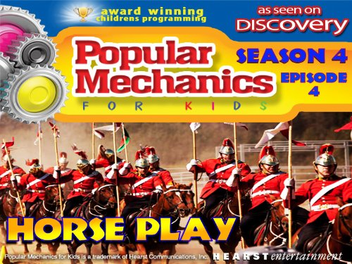 popular-mechanics-for-kids-season-4-episode-4-horse-play