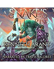 A Snake's Rise: A Snake's Life, Book 3