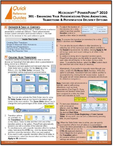 MICROSOFT POWERPOINT 2010 Quick Reference Guide: Enhancing Your Presentations Using Animations, Transitions & Presentation Delivery Options (301)]()