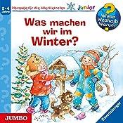 Was machen wir im Winter? (Wieso? Weshalb? Warum? junior)   Andrea Erne, Susanne Szesny