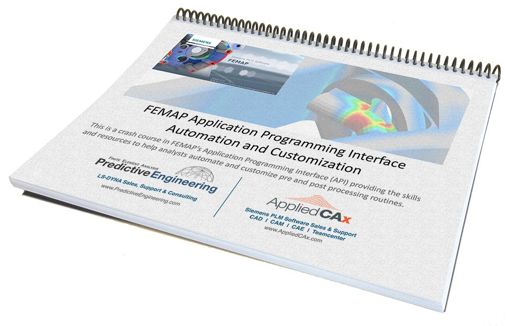 Learn the FEMAP API (Application Programming Interface) for