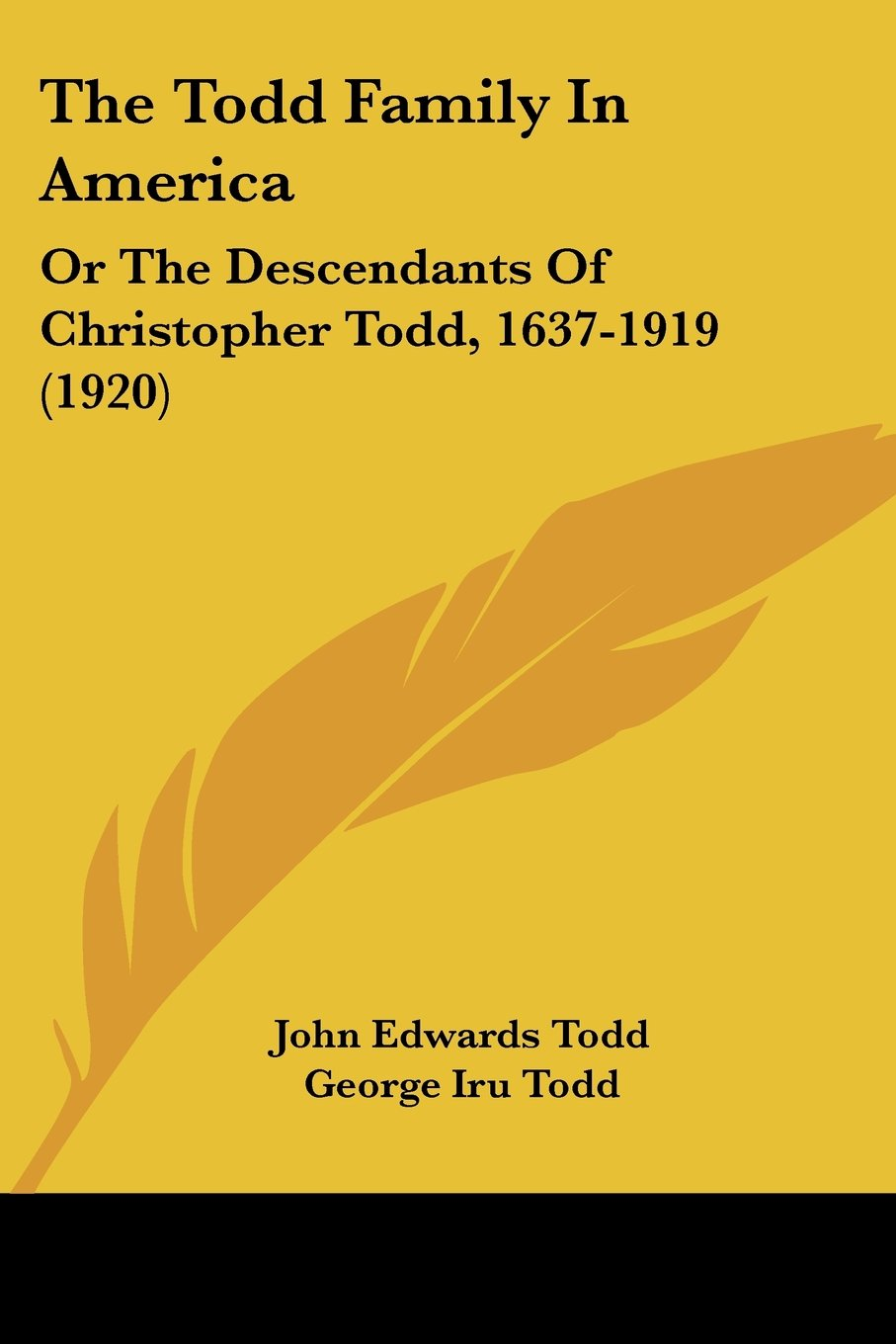 Download The Todd Family In America: Or The Descendants Of Christopher Todd, 1637-1919 (1920) ebook