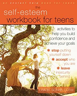 The self esteem workbook for teens activities to help you build the self esteem workbook for teens activities to help you build confidence and achieve fandeluxe Image collections