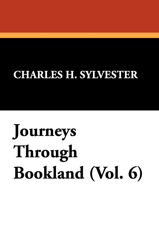 Download Journeys Through Bookland (Vol. 6) PDF