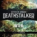 Deathstalker War: Deathstalker, Book 3 Audiobook by Simon R. Green Narrated by Gildart Jackson