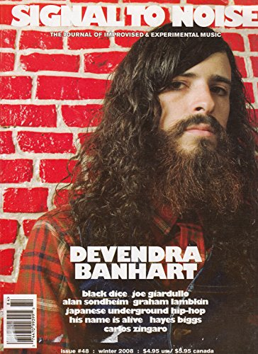 SIGNAL TO NOISE No. 48 Winter 2008 - The Journal of Improvised & Experimental Music: Devendra Banhart cover
