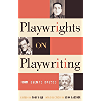 Playwrights on Playwriting: From Ibsen to Ionesco