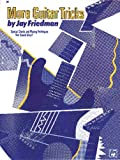 More Guitar Tricks, Jay Friedman, 0739026046