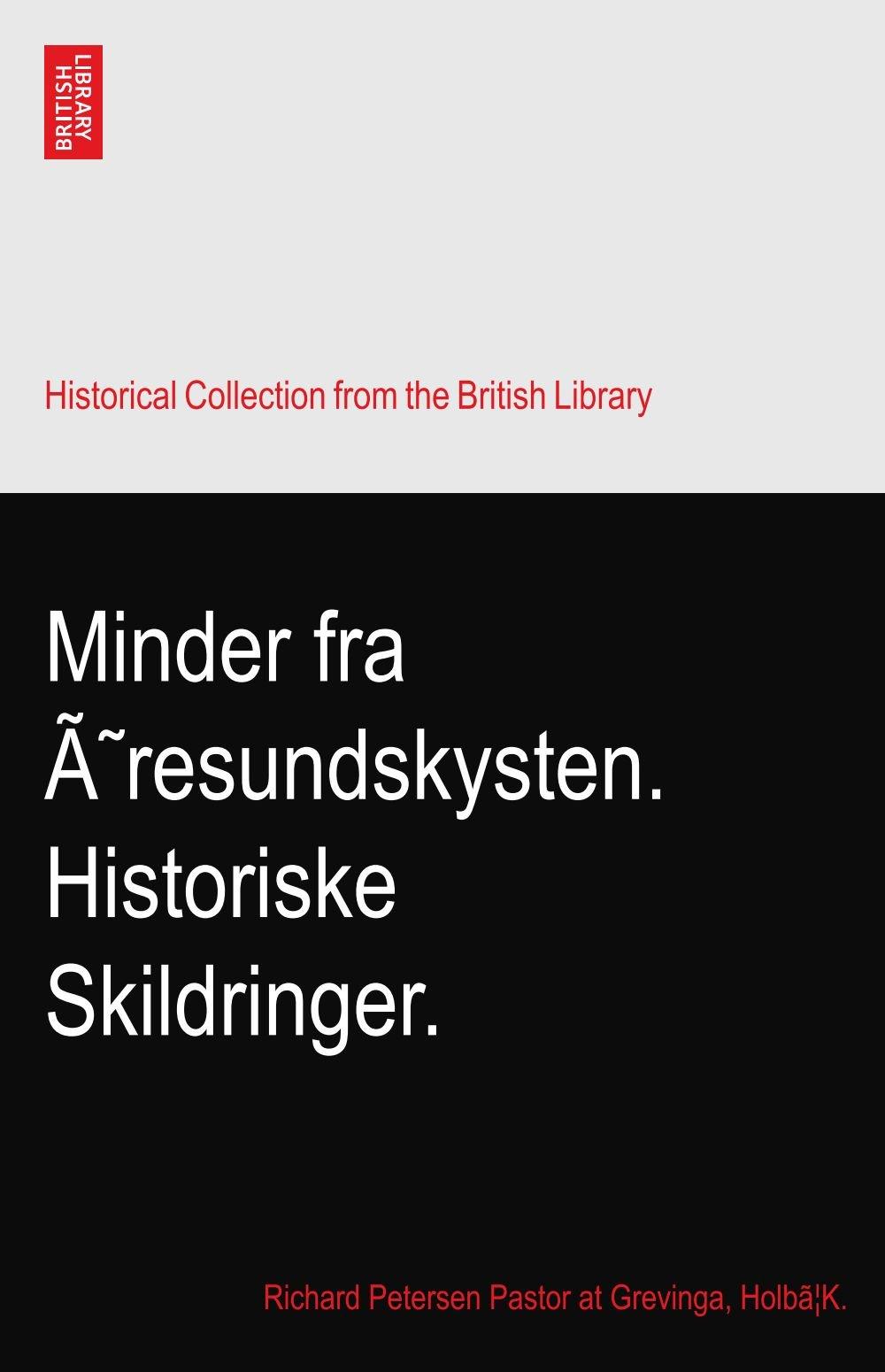 Download Minder fra Øresundskysten. Historiske Skildringer. pdf