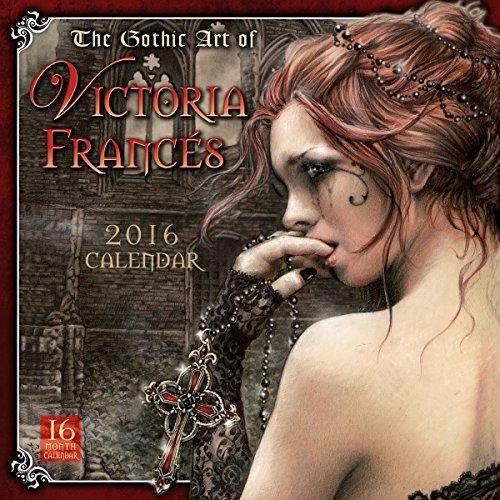 Gothic Art Of Victoria Francés 2016 Wall Calendar