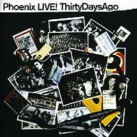 Live: Thirty Days Ago
