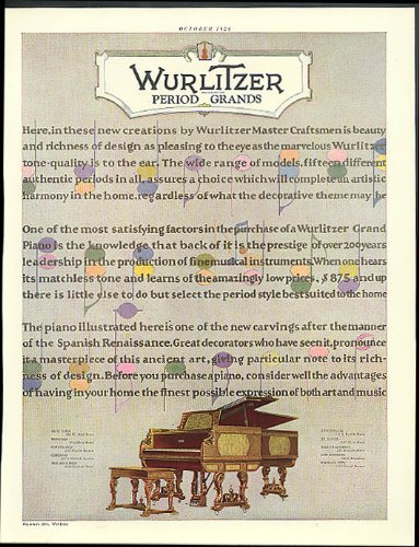 In these new creations by Master Craftsmen Wurlitzer Period Grand Piano ad 1926