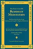 The Essentials of Buddhist Meditation (Kalavinka Buddhist Classics)