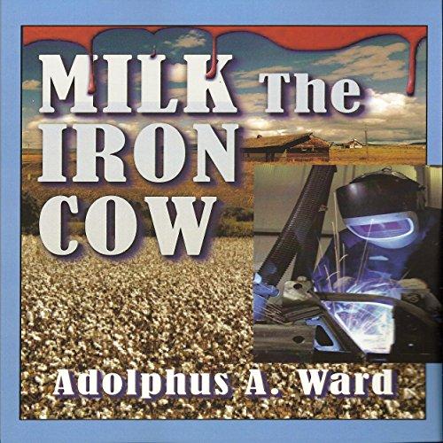 Milk the Iron Cow