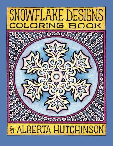 Snowflake Designs Coloring Book: 24 Designs in Elaborate Frames (Sacred Design Series) ()