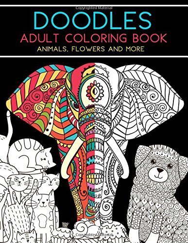 Download Doodles Adult Coloring Book: Animals, Flowers and More pdf epub