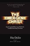 The Emergent Christ