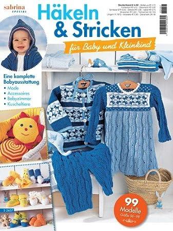 Oz Verlag Sabrina Special Häkeln Stricken Für Baby Und Kleinkind