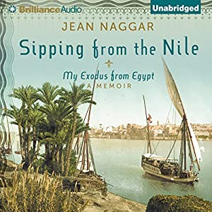 Sipping From the Nile Audiobook