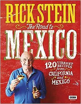 Rick Stein: The Road to Mexico (TV Tie in): Amazon.es: Rick Stein: Libros en idiomas extranjeros